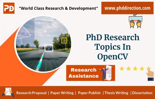 Innovative PhD Research Topics in Opencv