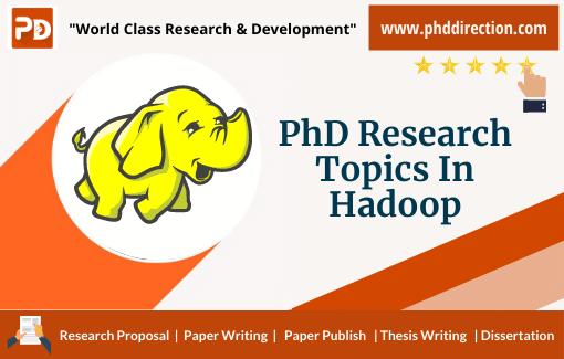 Innovative PhD Research Topics in Hadoop