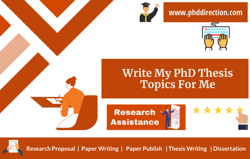 Write my PhD Thesis Topics for me