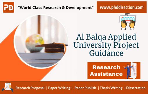 Al-Balqa' Applied University Project Guidance for PhD MS Scholar