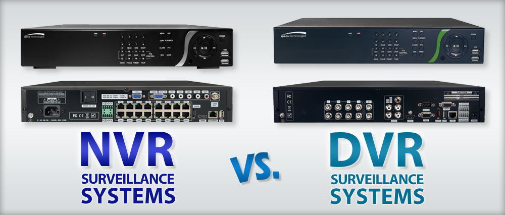 Nvr Vs Dvr Comparison Difference Between Them Phenom