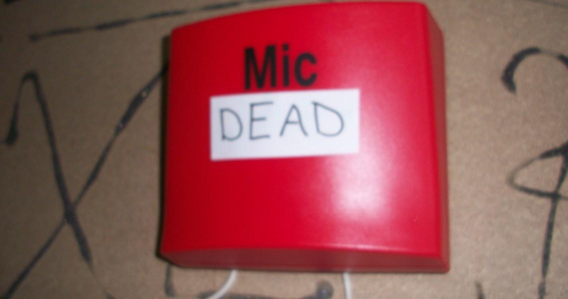 Mic Dead