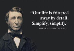 Thoreau simplify