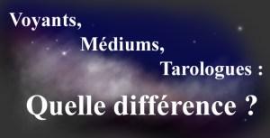 9b54ed285f99de Médium, Voyant, Tarologue ou Astrologue quelle différence
