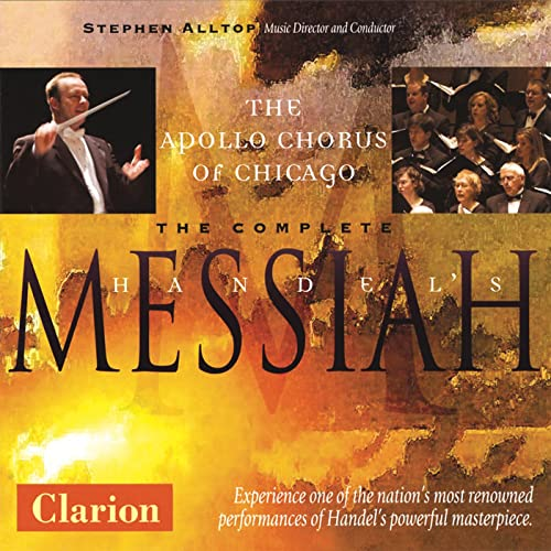Apollo Chorus of Chicago - The Complete Handel's Messiah