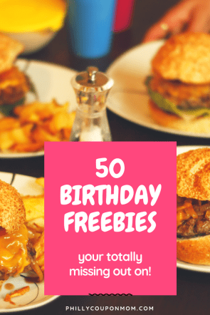 50 Birthday Freebies - Philly Coupon Mom