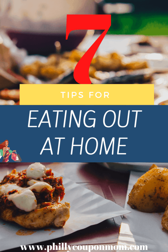 7 Tips for Eating Out at Home