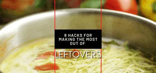 8 Hacks for making the Most of Leftovers