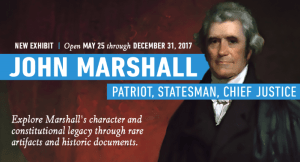 John Marshall: Patriot, Statesman, Chief Justice @ the national constitution center | Philadelphia | Pennsylvania | United States