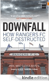 Downfall how Rangers self destructed on kindle
