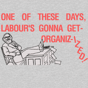 Organizized Labour - Marx Design