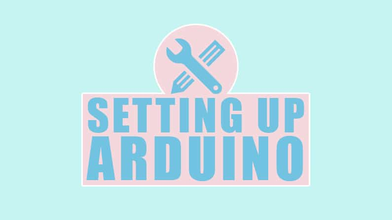 Installing Arduino IDE and Getting Started