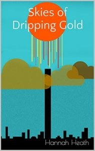 Book Cover: Skies of Dripping Gold