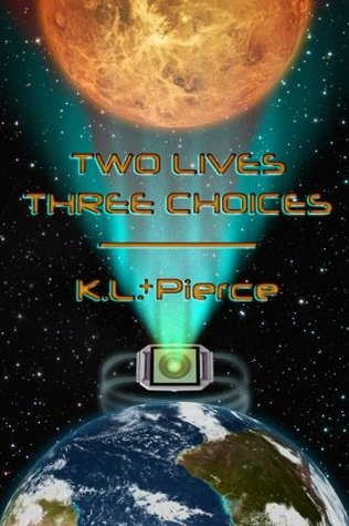 Book Cover: Two Lives Three Choices