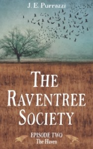 Book Cover: The Raventree Society Episode Two: The Haven