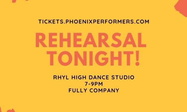 Rehearsal Tonight.
