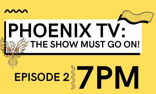 PhoenixTV Live: Episode 2