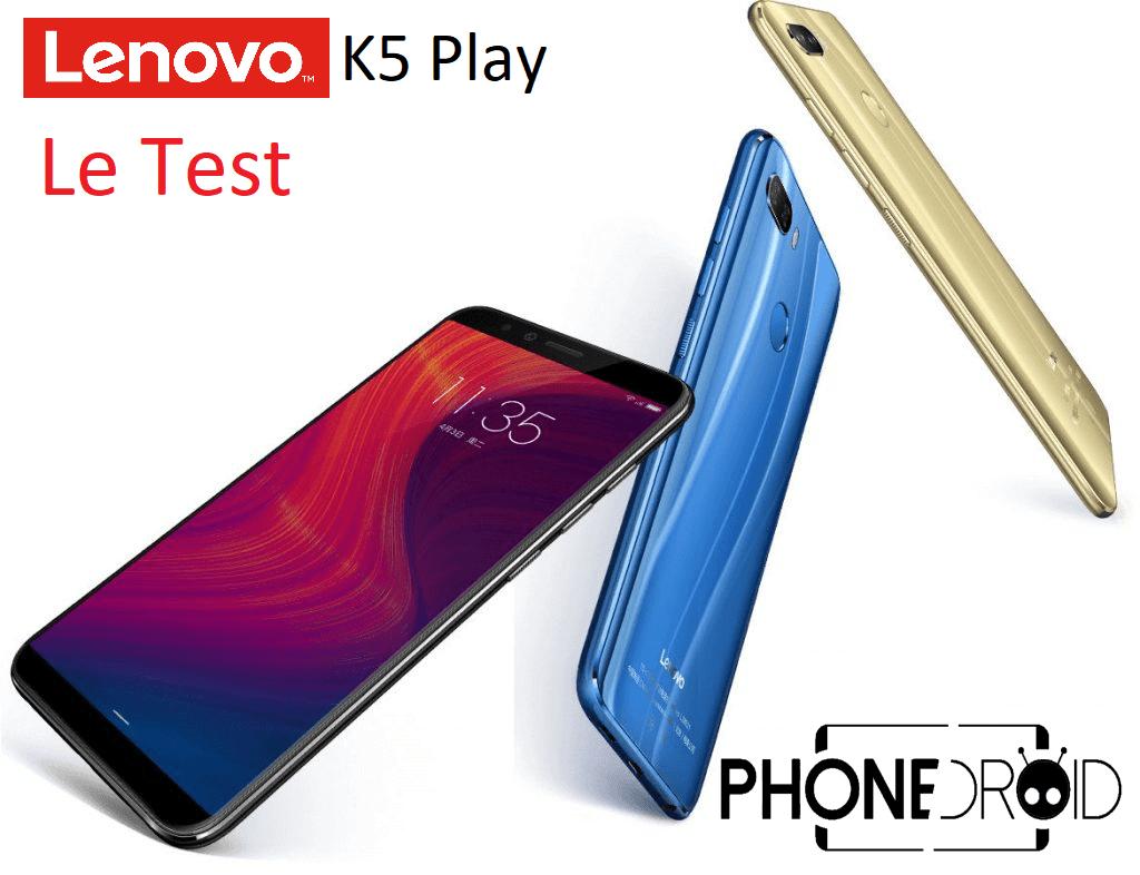 Test du Lenovo K5 Play : l'entrée de gamme sans fioriture