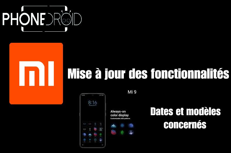 Certaines fonctions présentes sur le Xiaomi Mi 9 seront disponibles sur les anciens modèles