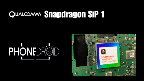 Nouveau Qualcomm Snapdragon SiP 1 : le all in one!