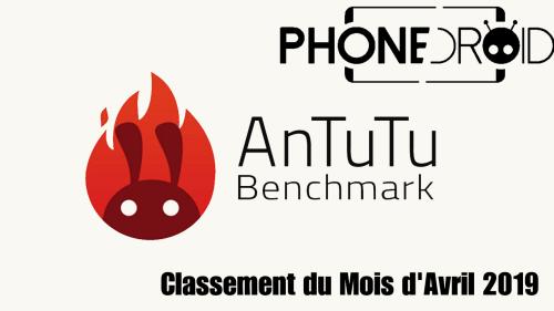 Classement Antutu Benchmark Avril 2019