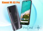 Xiaomi Mi A3 Pro : lancement annoncé fin août en Europe