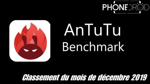 Classement Antutu Benchmark décembre 2019 : smartphones milieu et haut de gamme.