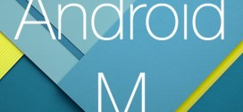 Android M : quoi de neuf au menu de cette version ?