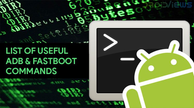 List of Useful ADB and Fastboot Commands for Android - Phoneweek