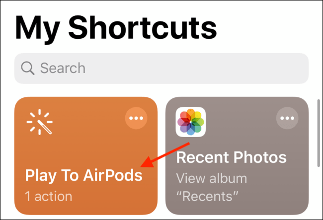 Tap Play to AirPods shortcut from Shortcuts