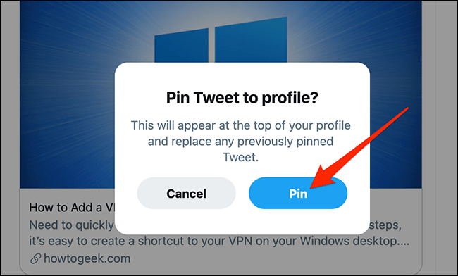 """Select """"Pin"""" in Twitter's pinned tweet prompt."""