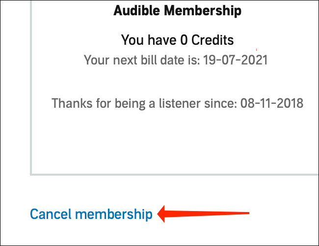 """You can end your Audible subscription by clicking the """"Cancel Membership"""" button below the """"Your Membership"""" box."""