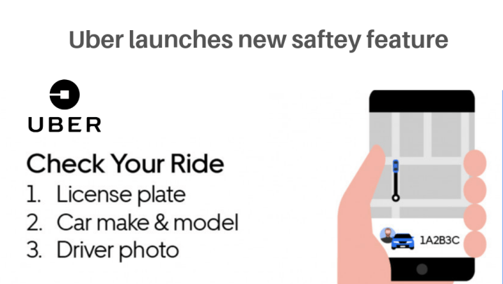 Customers Safety First   Check Uber Newly Features for Safe Ride