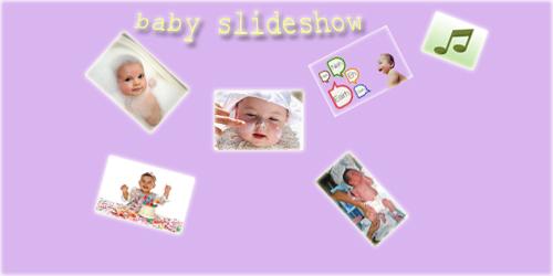 baby photo slideshow