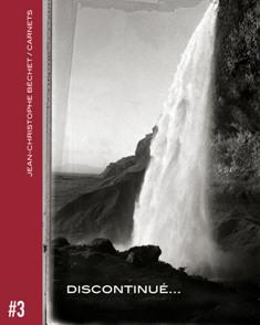Discontinué par Jean-Christophe Béchet