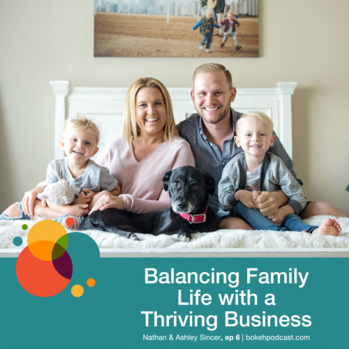 Episode 6: Balancing Family Life with a Thriving Business – Nathan & Ashley Siner