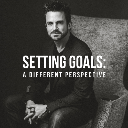 Episode 21: Setting Goals: A Different Perspective – Nathan Holritz