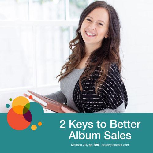 Episode 389: 2 Keys to Better Album Sales – Melissa Jill