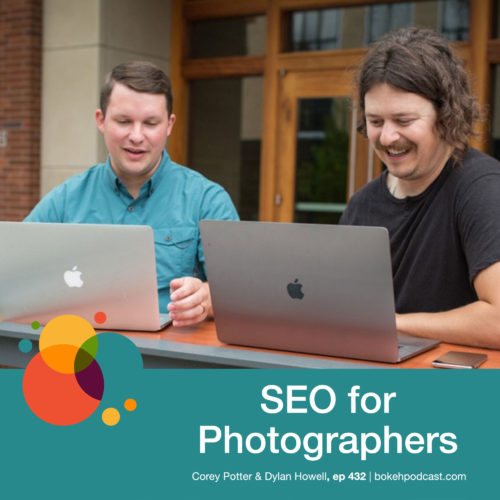 Episode 432: SEO for Photographers – Corey Potter & Dylan Howell