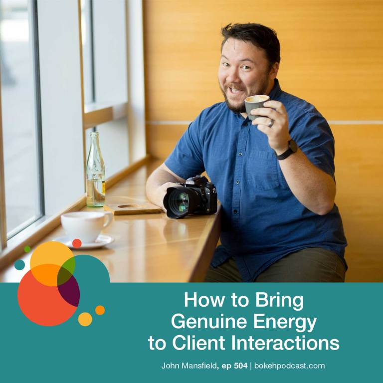 Episode 504: How to Bring Genuine Energy to Client Interactions – John Mansfield
