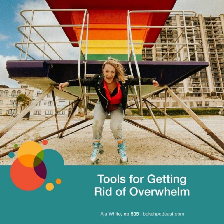 Episode 505: How to Get Rid of Overwhelm – Aja White