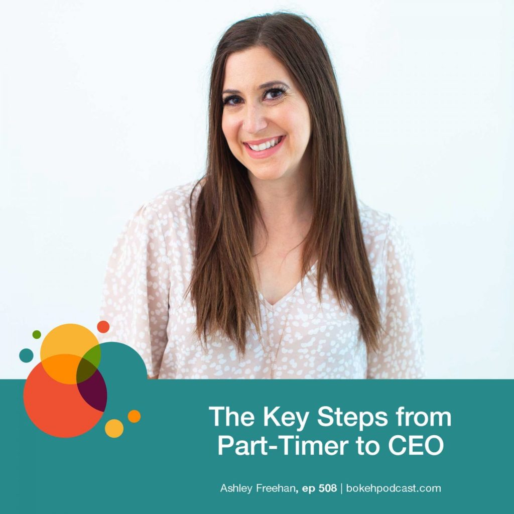 Episode 508: Key Steps from Part-Timer to CEO