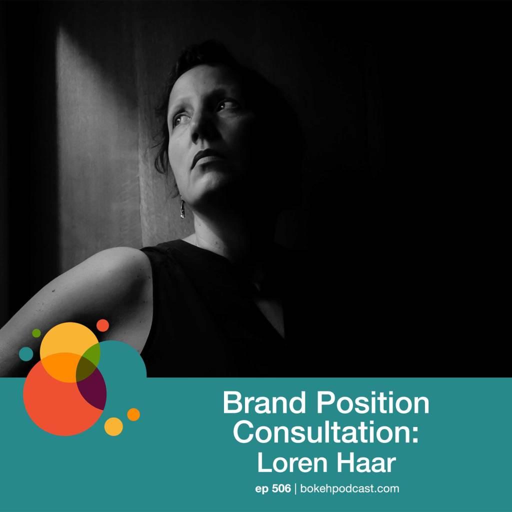 Loren Haar Brand Position Consultation