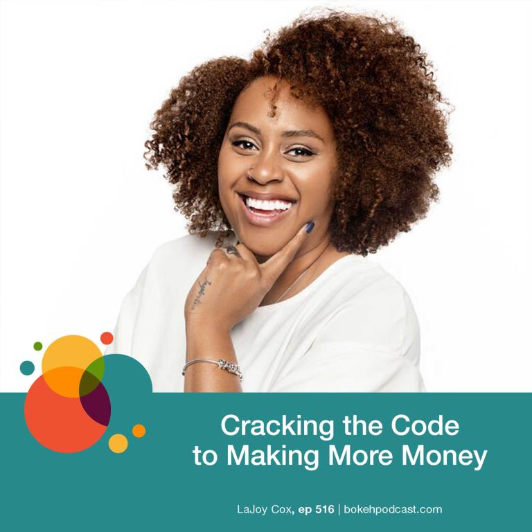 Episode 516: Cracking the Code to Making More Money – LaJoy Cox