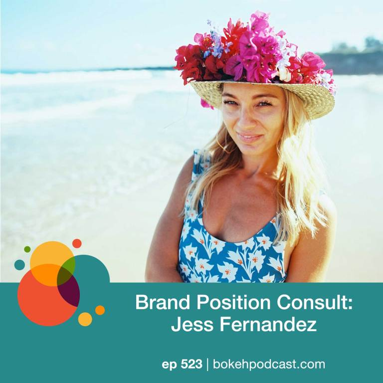 Episode 523: Brand Position Consultation – Jess Fernandez