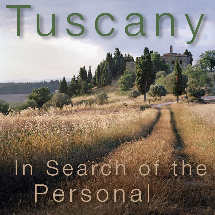 Tuscany: In Search of the Personal – June 16 to 23, 2019 – 1 Space Left