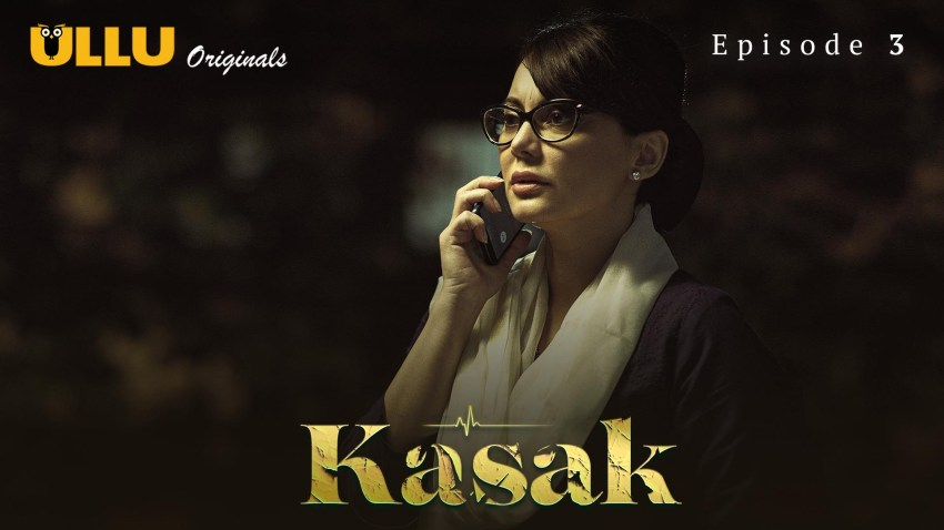 Kasak (P01-E03) Watch UllU Original Hindi Hot Web Series