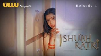 Shubhratri (E01) Watch UllU Original Hindi Hot Web Series