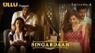 Singardaan (E04) Watch UllU Original Hindi Hot Web Series