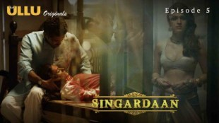 Singardaan (E05) Watch UllU Original Hindi Hot Web Series